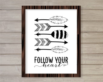 Follow Your Heart -8x10- Instant Download Tribal Ethnic Doodle Hand Drawn Inspirational Motivational Quote Printable Home Decor Wall Art