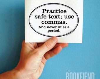 practice safe text bumper sticker, window or laptop decal