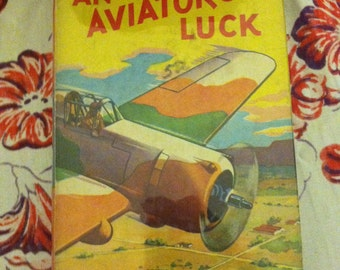 Aviator's Luck vintage 1927 book airplanes, avaition book story, adventure story Aviator Series Captain Frank Cobb 1927 Father Day Gift Idea