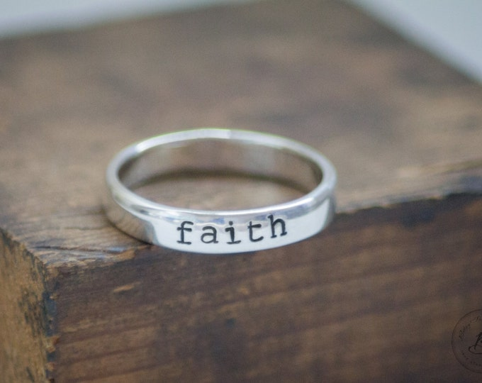 Faith Hand Stamped Ring - Sterling Silver - Customizable