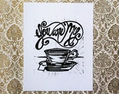 You Are My Cup Of Tea Hand printed linocut block print in Black.