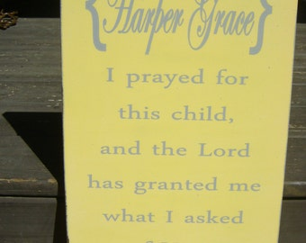 I prayed for this child, 1 Samuel 1 27, Shabby Chic, Personalized, Custom Sign, For this child we have prayed
