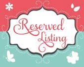 Reserved Listing for Paula