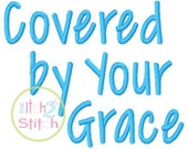 """Covered By Your Grace Machine Embroidery  Font  .75"""", 1.25"""", & 1.75"""" (upper and lower A-Z and numbers 0-9) INSTANT DOWNLOAD now available"""