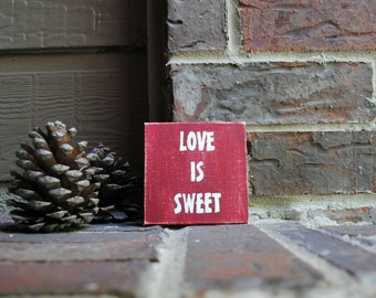 "Love is Sweet Painted on 4""x4"" Canvas Panel"
