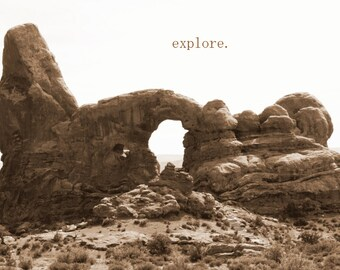Explore - Inspirational Quote / Fine Art Nature Photography / Black and White Landscape / Home Decor / Photo Print