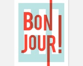 Bonjour home decor art print, French modern typography, red and blue, ON SALE!