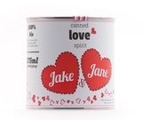 CUSTOM - Original Canned Love Spirit - Customized Valentine's Day Gift