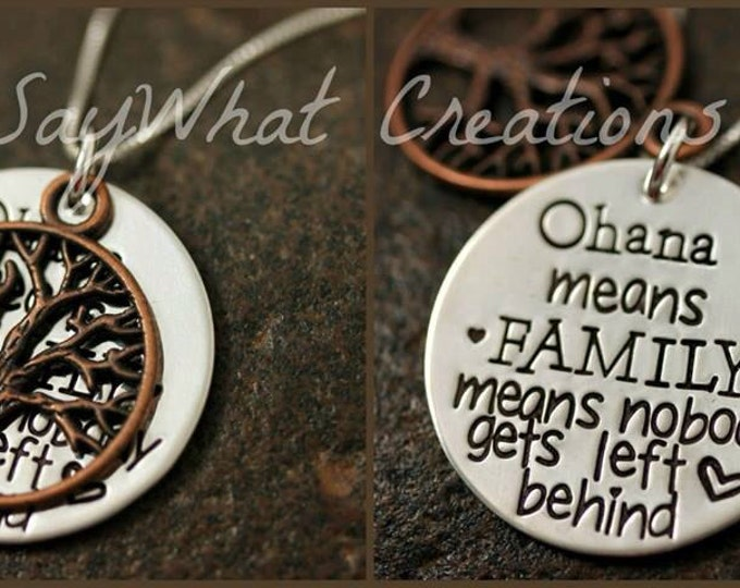 "Hand Stamped Sterling Silver Necklace ""Ohana means FAMILY means nobody gets left behind"" with tree of life"