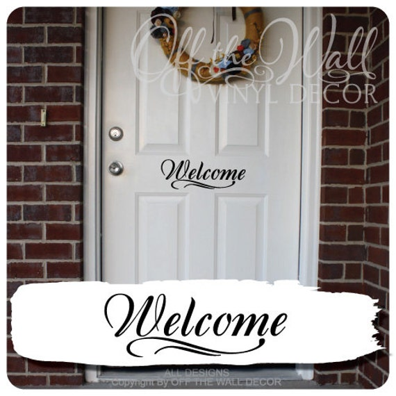 Welcome front door vinyl lettering decal by for Door vinyl design