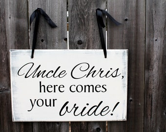 """10"""" x 16"""" Wooden Wedding Sign:  DOUBLE Sided SIGN Uncle, here comes your bride! & ....and they lived happily ever after"""
