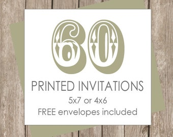 60 Printed Invitations (includes white envelopes )