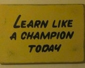 "CUSTOM Play Like a Champion Today Sign     12""x18"" - Distressed finish  *Officially Licensed Product*"
