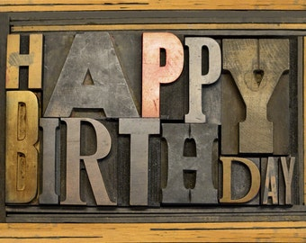 Birthday Card | Wooden Letterpress Type Spells Out Happy Birthday