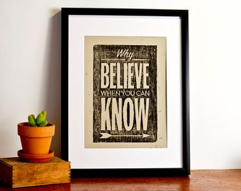 Why Believe When You Can Know - Taupe Paper