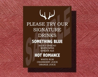 Wedding Signature Drink Sign- The Hunt is Over Style