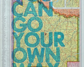 Arkansas  / You Can Go Your Own Way/ Letterpress Print on Antique Atlas Page