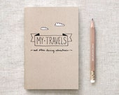 Travel Journal & Gold Foil Pencil Set, Brown Journal - Recycled Notebook - Hand Lettered, My Travels and Daring Adventures: 2 Sizes