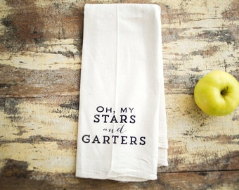 Tea Towel - Hand Printed Organic Flour Sack - Oh, My Stars and Garters
