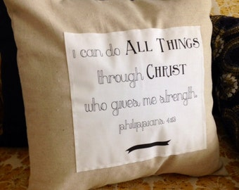 14x14 Scripture Pillow and Cover -I Can Do All Things...