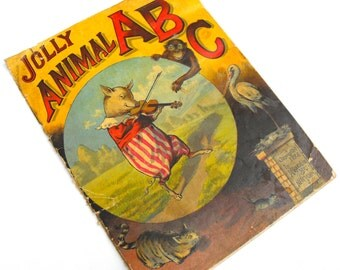 Antique 1888 Childrens Book Victorian Era Mcloughlin Bros New York Jolly Animal ABC Nursery Rhyme Museum Collectible Circus Child Room Decor