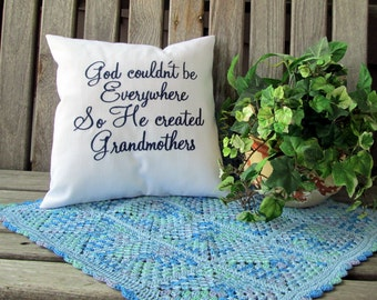 God Couldn't Be Everywhere So He Created Grandmothers Pillow Cover Custom Embroidery Mother's Day Grandparent's Day Birthday Pillow Sham
