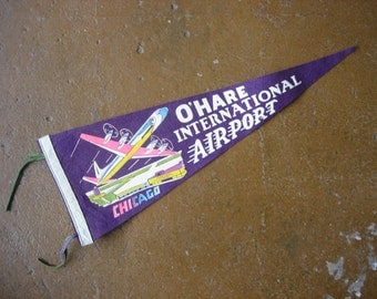 Vintage Chicago O'Hare International Airport Felt Pennant
