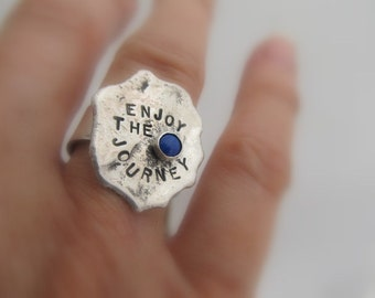 Sterling silver ring, Enjoy the Journey, rustic, reticulated, bezel set blue lapis,inspirational gift,  size 7.5