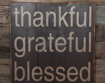 Large Wood Sign - Thankful Grateful Blessed - Subway Sign