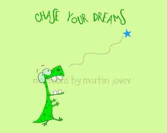 Funny Green Dinosaur With Inspirational Message CHASE YOUR DREAMS shirt or mug for children