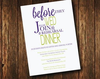 Before they Wed Rehearsal Dinner Invitation - Printable File