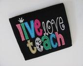 Dazzlin' Dresses  Live Love Teach Teacher Grade Shirts Appliquéd Shirt Adult S-2XL