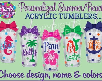 Personalized SUMMER BEACH Themed Clear Acrylic TUMBLERS w/ Name Seahorse Anchor Nautical Palm Tree Seashell Sand Dollar Sailboat Mermaid