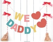 INSTANT DOWNLOAD. We love daddy - DIY Two Letter hipster Banner for Photo booths - Father's day - Party decoration Printable