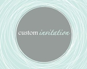 Custom Invitation Digital File