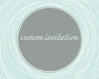 Custom Invitation Digital File