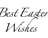 Best Easter Wishes - Words for Digital Download Only