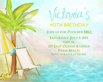 Adult Birthday or Retirement Invitation Beach Pool Luau Party Milestone Invite Any Age 30th 40th 50th
