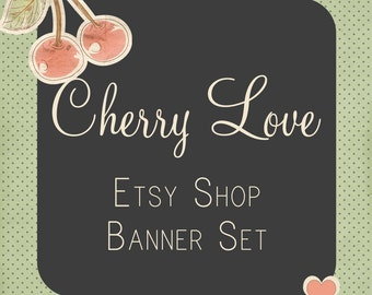 """Etsy Shop Banner Set w /New Size Cover Photo Vintage Style """"Cherry Love"""" - Pre-made Pink, Charcoal and Green Design - 6 Piece Set"""