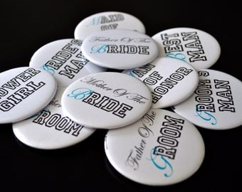 Custom Bride, Groom and Wedding Party Named Buttons  for Weddings