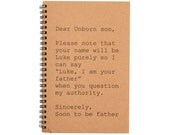 Journal - Dear Unborn son, Sincerely, Soon to be father