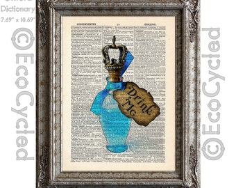 Alice in Wonderland Drink Me Bottle on Vintage Upcycled Dictionary Art Print Book Art Print Recycled Repurposed