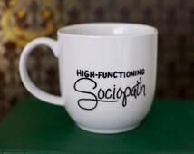 Sherlock High-Functioning Sociopath Hand Painted Mug