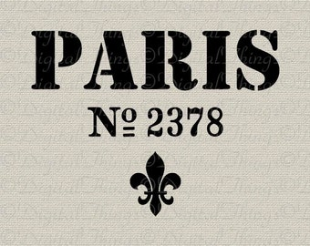 French Sign Paris Sign Fleur de Lis French Decor Wall Decor Printable Digital Download for Iron on Transfer Fabric Pillows Tea Towels DT925