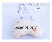 Personalize Your Ornament Hand Embroidered Name and Date