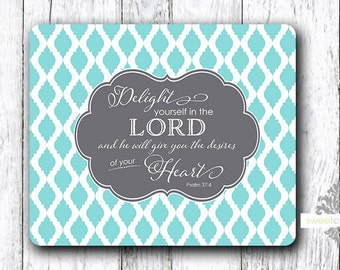 Mouse Pad - Scripture - Delight Yourself in the Lord - Religious