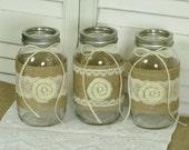 3 Burlap and Lace mason jars-Wedding Centerpiece-Country Wedding-Home decor-Office decor