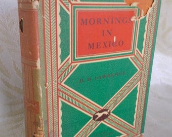 """Vintage book Mornings in Mexico"""" by D.H. Lawrence"""