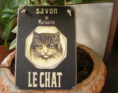 savon,Le Chat,French shabby chic,advertising image on  wooden tag/dresser/door hanger