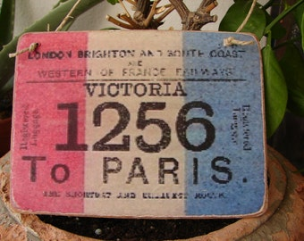 French shabby chic,vintage travel/ticket image on wooden tag/dresser/door hanger